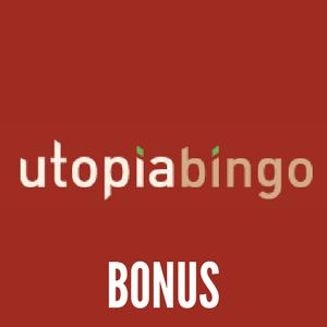 Utopia Bingo Bonus