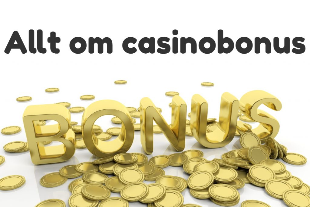 Alla typer av casinobonus
